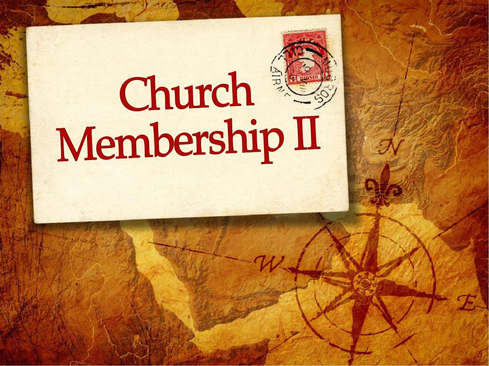 Church Membership Series 2